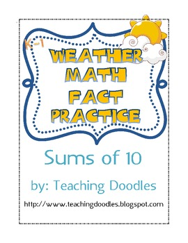 Weather Sums of 10 Math Facts - Center Activity