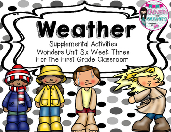 Weather-Supplemental Activities for Wonders Unit 6 Week 3