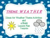 Weather Theme Ideas