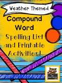 Weather Themed Compound Word Spelling & Word Work Activities!