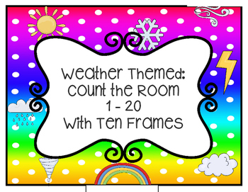 Weather Themed:  Count the Room with 10 Frames