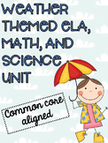 Weather Themed ELA, Math, and Science Unit