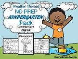 Weather Themed NO PREP Kindergarten Language Arts Pack - CCSS Aligned!