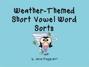 Weather Themed Short Vowel Word Sort Cards
