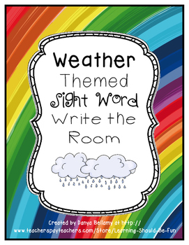 Weather Themed:  Sight Word Write the Room