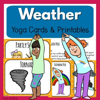 Weather Themed Yoga Cards and Printables