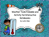 Weather Tools Foldable and Activity for Interactive Notebooks