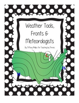 Weather Tools, Fronts & Meteorologists