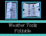 Weather Tools Foldable/ Interactive Notebook
