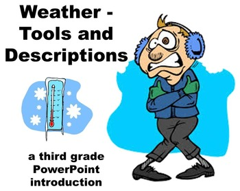 Weather Tools and Descriptions - A Third Grade PowerPoint Introduction