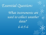 Weather Tools and Instruments