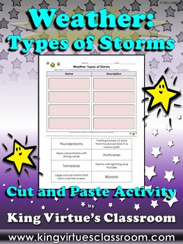 Weather: Types of Storms Cut and Paste Activity - Hurricanes Tornadoes
