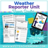 Weather Unit- Meteorologist Journal & Weather Forecast Video Project