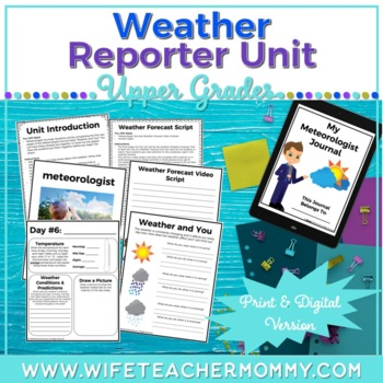 Weather Unit- Meteorologist Journal & Weather Forecast Vid