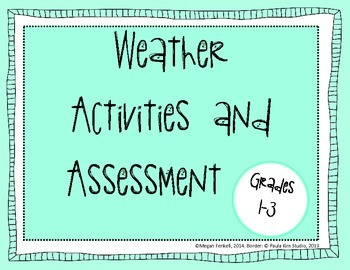 Weather Unit Activities and Assessment