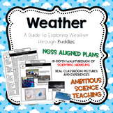 Weather Unit: Exploring Weather Through Puddles NGSS Align