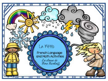 Weather Unit- French Language and Math Activities