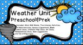 Weather Unit- Preschool-PreK