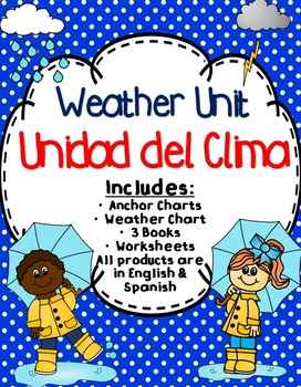 Weather Unit - Unidad del Clima - Dual Language - English & Spanish
