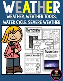 Weather Unit: Weather, Weather Tools, Water Cycle, Severe Weather