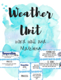 Weather Unit Word Wall and Matching NC Science 5.P.2.1 & 5.E.1.2