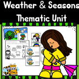 Weather Unit for PreK: Weather & Seasons Complete Thematic Unit