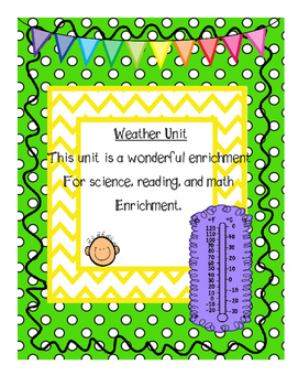 Weather Unit: with enrichment in reading, science, and math