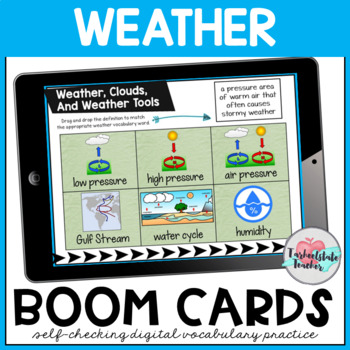 Weather Vocabulary Boom Cards (Weather, Weather Tools, and Clouds)
