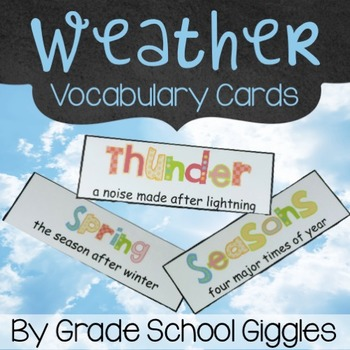 Weather Vocabulary Cards by Grade School Giggles