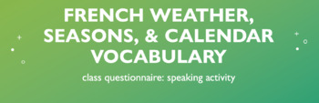 Weather Vocabulary : Class Questionnaire Speaking Activity