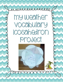 Weather Vocabulary Icosahedron Project