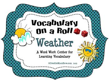 Weather Vocabulary On a Roll