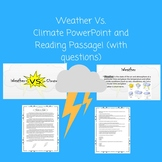Weather Vs. Climate PowerPoint and Reading Passage w/ Questions