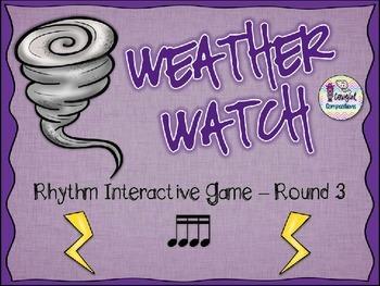 Weather Watch - Round 3 (Tika-Tika)