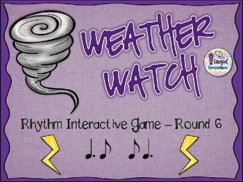 Weather Watch - Round 6 (Tam-Ti and Ti-Tam)