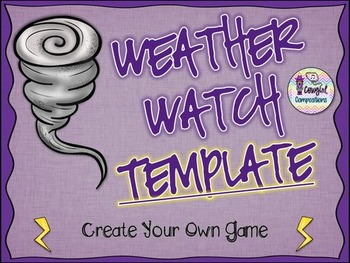 Weather Watch Template - Create Your Own Game
