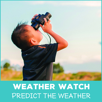 Weather Watch - Weather Prediction Lesson