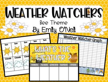 Weather Watcher (Bee Theme)