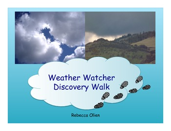 Weather Watcher Discovery Hike