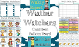 Weather Watchers Classroom Bulletin Board Set