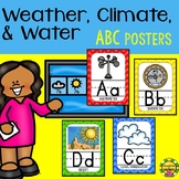 Science Weather Water Climate Themed ABC Posters