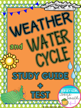 Weather & Water Cycle Study Guide & Test
