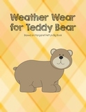 Weather Wear for Teddy Bear: Matching Clothing to Weather