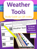 Weather & Weather Tools Study Guide with QR Codes