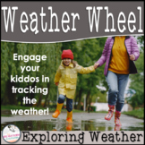 Weather Wheel- Exploring Weather
