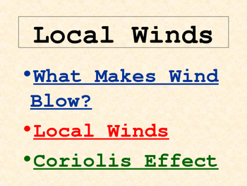 Weather: Winds PowerPoint (Wind Rules, Air Pressure, and MANY Local Winds)