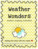 Weather Wonders! Weather Graphing Activities