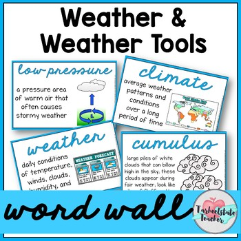 Weather Word Wall (Weather, Weather Tools, and Types of Clouds Word Wall)