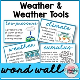 Weather Word Wall (Weather, Weather Tools, and Types of Cl