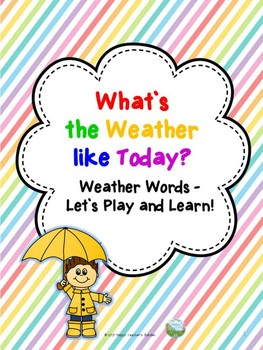 Weather Words – Let`s play and learn!
